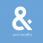 and factory 株式会社